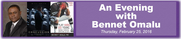 An Evening with Bennet Omalu